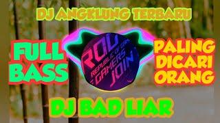 DJ Bad liar angklung viral TIK TOK ( slow remix )