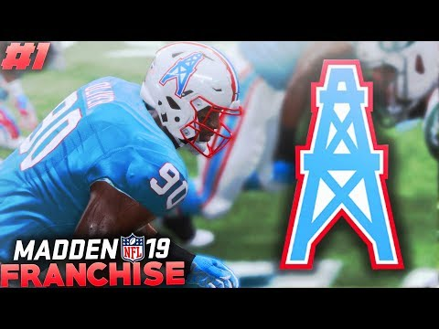 The Houston Oilers Are Back... Madden 19 Relocation Expansion Franchise Ep. 1