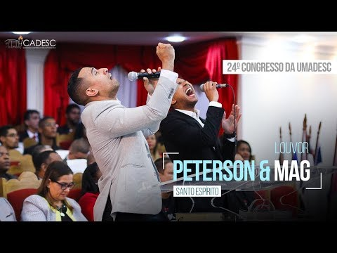 Santo Espírito - Peterson e Mag - 2º Dia - 24º Congresso da UMADESC