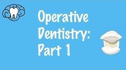 Operative Dentistry Part 1