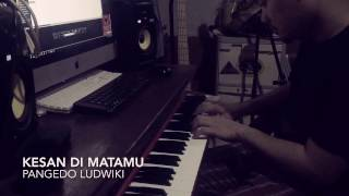 Kesan di Matamu piano Version by Pangedo Ludwiki Perdhana Orginal song by alm Chrisye