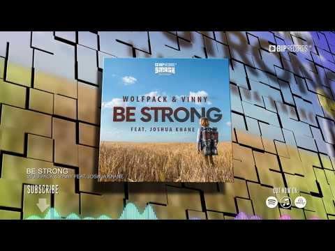 Wolfpack & Vinny Feat. Joshua Khane - Be Strong (Official Music Video) (HD) (HQ)