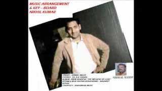 """Hindi Christian Worship Song """"Sahara Mujhko Chahiye"""" By Nikhil Jatin Kumar .wmv"""