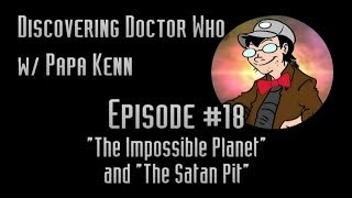 "Discovering Doctor Who (Ep. #18) - ""The Impossible Planet"" & ""The Satan Pit"""