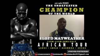 Video FLOYD MAYWEATHER's AFRICAN TOUR..Lagos+Abuja+Anambra+Accra ...Powered By @zzinimedia download MP3, 3GP, MP4, WEBM, AVI, FLV Juli 2018