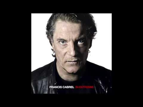 Francis Cabrel - Dans Chaque Cœur