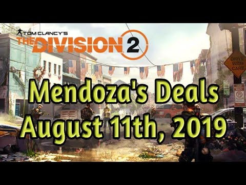 The Division 2 - Mendoza's Deals (August 11th, 2019)