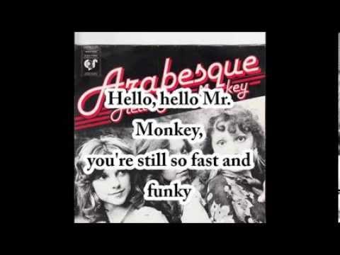 ARABESQUE Hello Mr Monkey with lyrics - YouTube