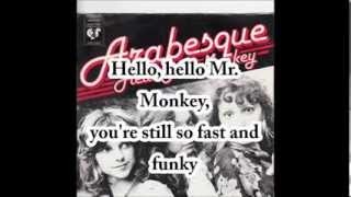ARABESQUE Hello Mr Monkey with lyrics