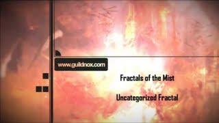 Fractals of the Mist Uncategorized Fractal Quick Guide