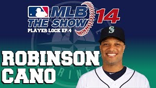 MLB 14 The Show Player Lock Ep.4: Robinson Cano