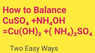CuSO4 +NH4OH =Cu(OH)2 +( NH4)2SO4 Balanced Equation  Cupper sulphate+Ammonium hydroxide Balanced Equ