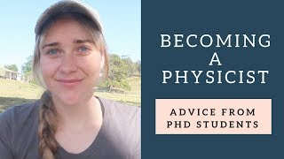 How to become a physicist