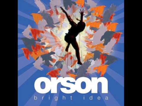 ORSON- THE OKAY SONG