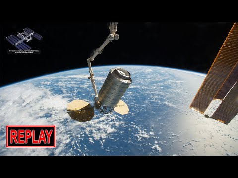 REPLAY: Cygnus CRS-11 Cargo Freighter Rendezvous & Berthing At ISS (4/19/2019)