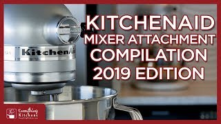 Every KitchenAid Mixer Attachment Quick Overview 2019