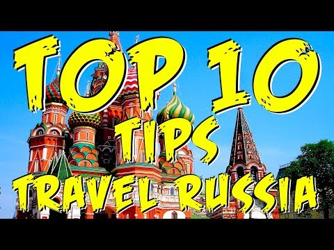 RUSSIA TRAVEL TIPS - Top 10 MUST KNOW Tips!