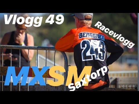 Racevlogg Mxsm Saxtorp (säsongen har startat!) | VLOGG 49 ...