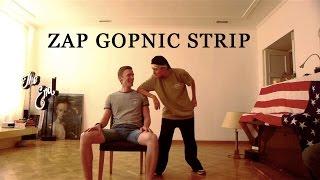 """comedy striptease from Zap : """"Gay GopniK"""""""