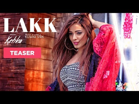 LAKK (Video Teaser) | Kuwar Virk | Ketika | Latest Punjabi Songs 2017