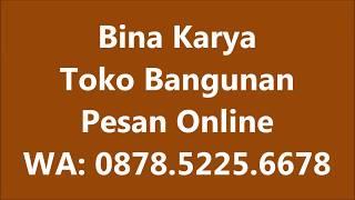 Wa 081230782530 Toko Alat Bangunan Binakarya Jual Triplek Kayu Terdekat Mulia Residence Kalikepiting