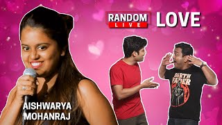 Random Live 29  - Love ft.  @Aishwarya Mohanraj