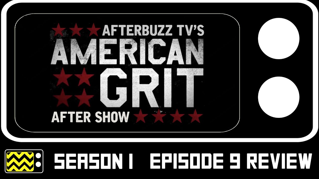 Download American Grit Season 2 Episode 9 Review w/ Tony Simmons & Ivette Saucedo   AfterBuzz TV