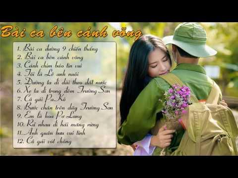 Bài Ca Bên Cánh Võng   Liên Khúc Nhạc Cách Mạng Hay Nhất 2016