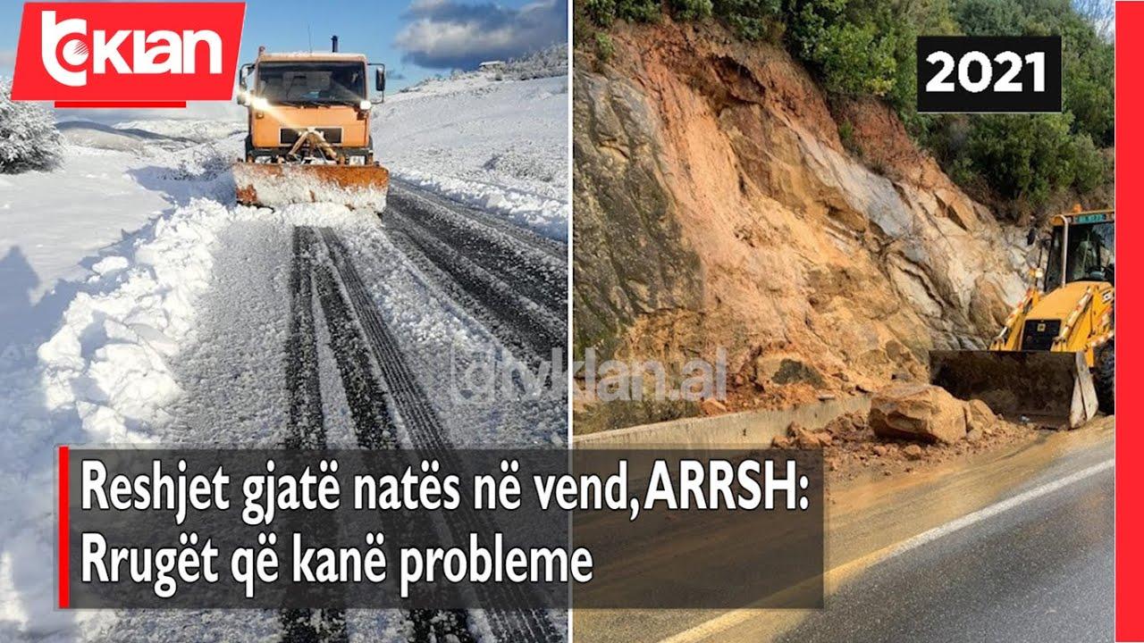 Reshjet gjate nates ne vend, ARRSH: Rruget qe kane probleme |Lajme – News