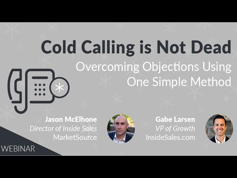 Overcoming Cold Calling Objections: Break Barriers with One Simple Strategy