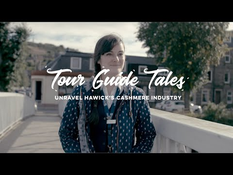 Tour Guide Tales - Unravel Hawick's Cashmere Industry from YouTube · Duration:  1 minutes 31 seconds