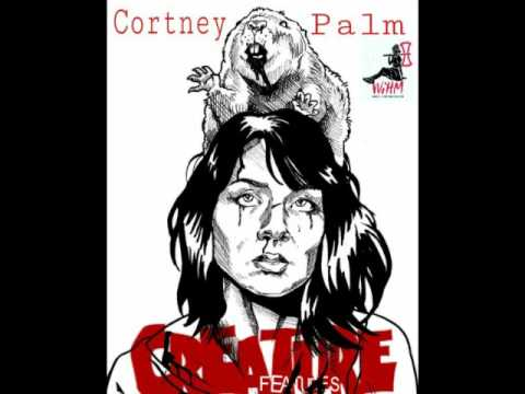 Creature Features: Cortney Palm