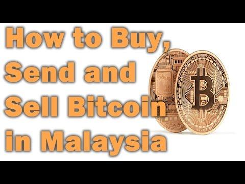 How To Buy, Send And Sell Bitcoin In Malaysia