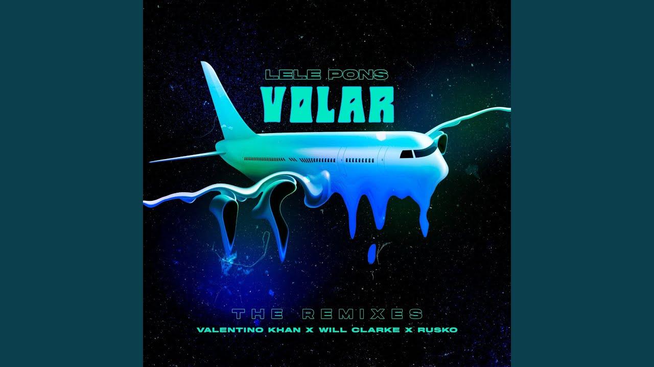 Volar (Will Clarke Remix)