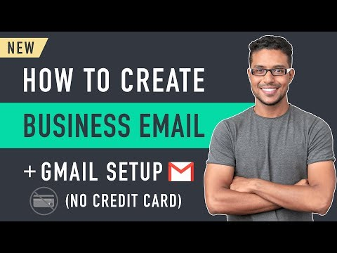How to Create a Business Email & Use it with Gmail (No Credit Card)