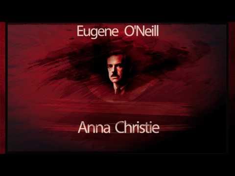 Anna Christie - Eugene O`Neill
