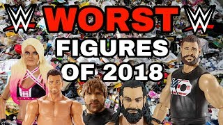 WORST WWE Action Figures Of 2018!!!