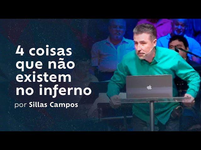 4 coisas que não existem no inferno por Sillas Campos