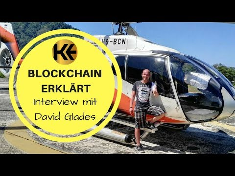 Blockchain, Kryptowährung, Bitcoin erklärt [deutsch] - Interview mit Experte David Glades