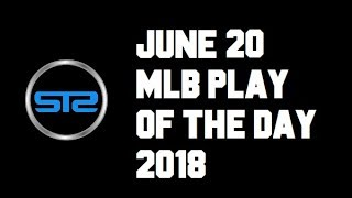 June 20, 2018 - MLB Pick of The Day - Today MLB Picks Against The Spread ATS Tonight - 6/20/18