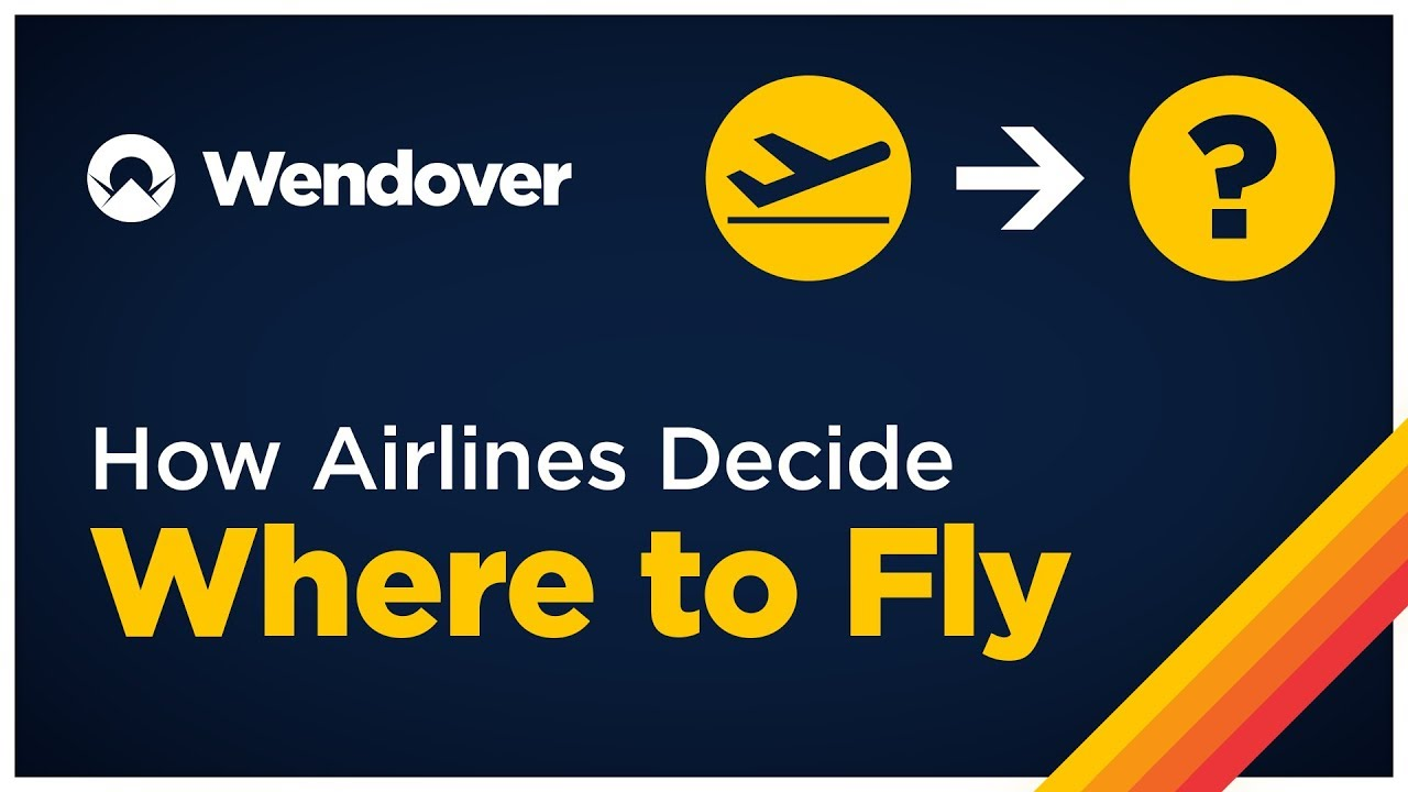 How Airlines Decide Where to Fly