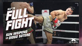 KLF  78: Sun Weipeng vs Diogo Sotero FULL FIGHT-2018