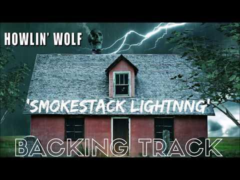 Howlin' Wolf - 'Smokestack Lightning' - Backing Track (Lead & Backing)