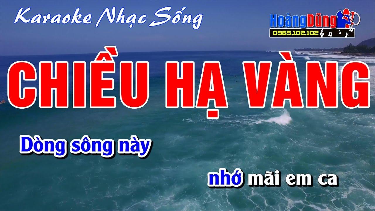 Karaoke Nhạc Sống – Chiều Hạ Vàng – Beat chất lượng cao