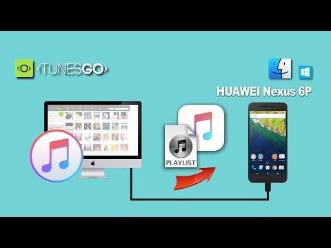 How To Sync Songs & Playlist From ITunes To Huawei Nexus 6P/Google Nexus 6P On Mac & Windows