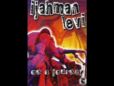 IJahman Levi_On A Journey (Compilation Video) 2003