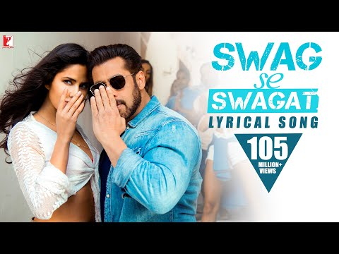 Lyrical: Swag Se Swagat Song with Lyrics | Tiger Zinda Hai | Salman | Katrina | Irshad Kamil