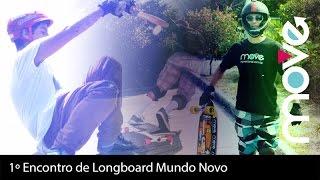 1º Encontro de Longboard Mundo Novo