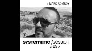 Marc Romboy - Systematic Session 295