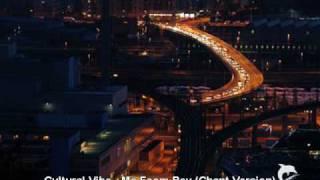 Cultural Vibe - Ma Foom Bey (Chant Version)